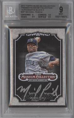 2012 Topps Museum Collection Framed Autographs Black #MCA-MP - Michael Pineda /5 [BGS 9]