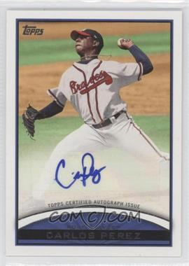 2012 Topps Pro Debut Autographs #PDA-CP - Carlos Perez