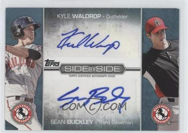 2012 Topps Pro Debut Side by Side Dual Autographs #SSA-BW - Kyle Waldrop, Sean Buckley /50