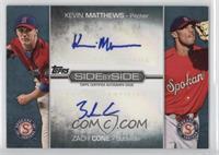Zach Cone, Kevin Matthews /50