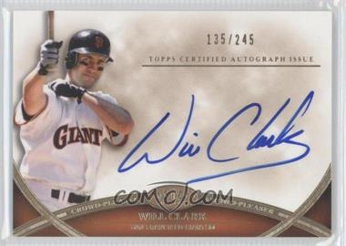 2012 Topps Tier One - Crowd-Pleaser Autographs - [Autographed] #CPA-WC - Will Clark /245