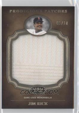 2012 Topps Tier One Prodigious Patches #PP-JR - Jim Rice /10