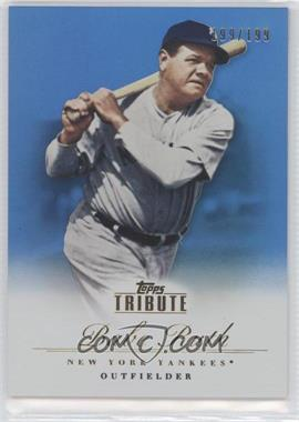 2012 Topps Tribute - [Base] - Blue #93 - Babe Ruth /199