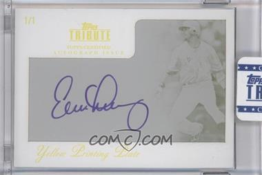 2012 Topps Tribute Autograph Printing Plate Yellow Encased [Autographed] #TA-EL1 - Evan Longoria /1