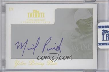 2012 Topps Tribute Autograph Printing Plate Yellow Encased [Autographed] #TA-MP3 - Michael Pineda /1