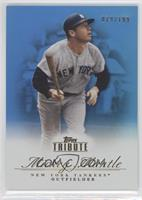 Mickey Mantle /199