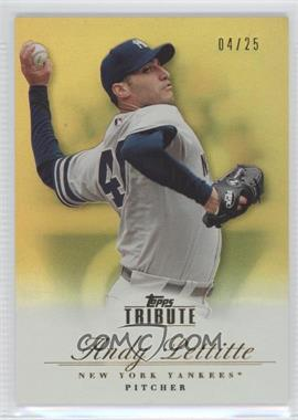 2012 Topps Tribute Gold #60 - Andy Pettitte /25