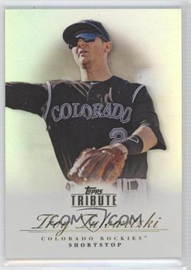 2012 Topps Tribute #82 - Troy Tulowitzki