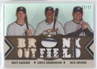 Brett Gardner, Curtis Granderson, Nick Swisher /27