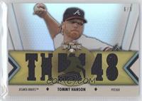 Tommy Hanson /9