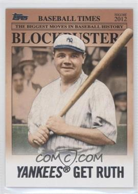 2012 Topps Update Series - Blockbusters #BB-15 - Babe Ruth