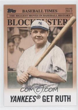 2012 Topps Update Series Blockbusters #BB-15 - Babe Ruth