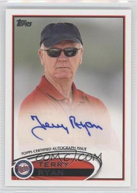 2012 Topps Update Series General Manager Autographs #AGM-TR - Terry Ryan