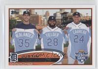 Justin Verlander (With Prince Fielder, Miguel Cabrera)