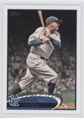 2012 Topps #331.4 - Babe Ruth