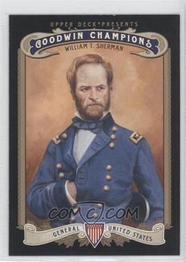 2012 Upper Deck Goodwin Champions #165 - William T. Sherman