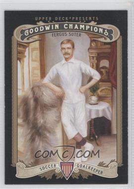 2012 Upper Deck Goodwin Champions #203 - Fergus Suter