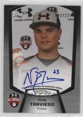 2013 Bowman - Under Armour All-American Certified Autographs #UA-NT - Nick Travieso /225