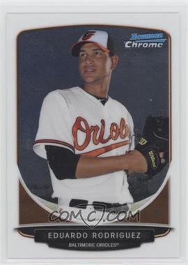 2013 Bowman Chrome - Prospects #BCP207.2 - Eduardo Rodriguez (posing)