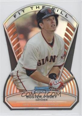 2013 Bowman Chrome Fit the Bill #FTB-BP - Buster Posey /99
