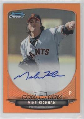 2013 Bowman Chrome Prospects Autographs Orange Refractor #BCA-MK - Mike Kickham /25