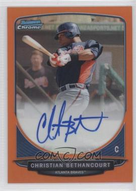 2013 Bowman Chrome Prospects Autographs Orange Refractor #BCP-CB - Christian Bethancourt /25