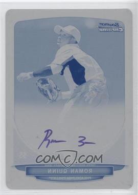 2013 Bowman Chrome Prospects Autographs Printing Plate Cyan #BCP-RQ - Roman Quinn /1
