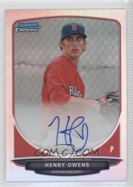 2013 Bowman Chrome Prospects Autographs Refractor #HO - Henry Owens /500