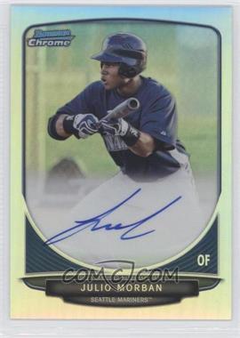 2013 Bowman Chrome Prospects Autographs Refractor #JM - Julio Morban /500