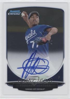 2013 Bowman Chrome Prospects Autographs #BCP-BG - Yordano Ventura