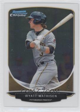2013 Bowman Chrome Prospects #BCP87 - Wyatt Mathisen