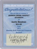 Austin Meadows [REDEMPTION Being Redeemed]