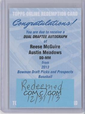 2013 Bowman Draft Picks & Prospects Dual Draftee Autographs [Autographed] #DD-MM - Reese McGuire, Austin Meadows /25 [REDEMPTION Being Redeemed]