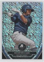 Mason Williams /10