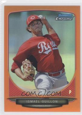 2013 Bowman Prospects Chrome Orange Refractor #BCP143 - Ismael Guillon /25