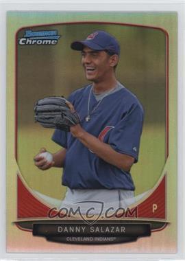 2013 Bowman Prospects Chrome Refractor #BCP6 - Danny Salazar /500