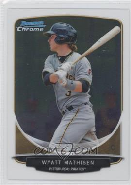 2013 Bowman Prospects Chrome #BCP87 - Wyatt Mathisen