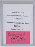 D.J. Peterson /50 [REDEMPTION Being Redeemed]