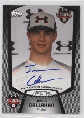2013 Bowman Under Armour All-American Certified Autographs #UA-JC - Jamie Callahan /225