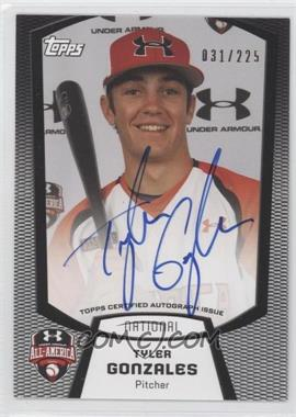 2013 Bowman Under Armour All-American Certified Autographs #UA-TG - Tyler Gonzales /225