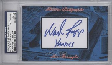 2013 Historic Autographs Five Boroughs Cut Autographs - [Base] #NoN - Wade Boggs /47 [PSA/DNA Certified Auto]