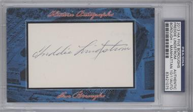 2013 Historic Autographs Five Boroughs Cut Autographs #NoN - Freddie Lindstrom /11 [PSA/DNA Certified Auto]