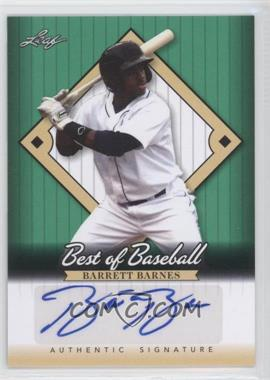 2013 Leaf Best of Baseball - [Base] - Autographs [Autographed] #A-BB2 - Barrett Barnes