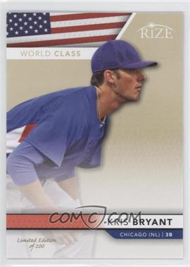 2013 Leaf Rize - World Class - Gold #WC-2 - Kris Bryant /200