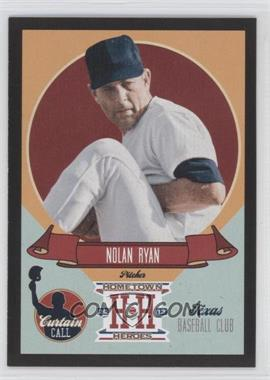 2013 Panini Hometown Heroes Curtain Call Black #CC7 - Nolan Ryan