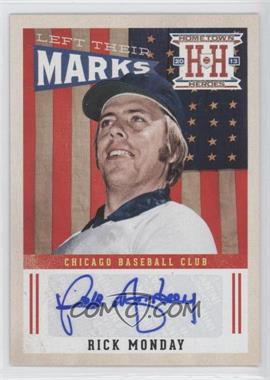 2013 Panini Hometown Heroes Left Their Marks #LMRM - Rick Monday
