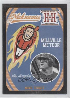2013 Panini Hometown Heroes Nicknames Black #N5 - Mike Trout