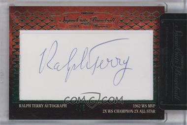 2013 TRISTAR Signa Cuts Cut Autographs Honors Green #RATE - Ralph Terry /5
