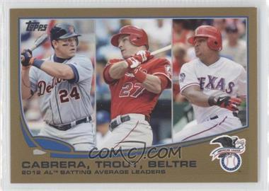 2013 Topps - [Base] - Gold #294 - 2012 AL Batting Average Leaders (Miguel Cabrera, Mike Trout, Adrian Beltre) /2013