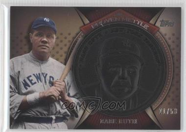 2013 Topps - Proven Mettle Commemorative Coins - Wrought Iron #PMC-BR - Babe Ruth /50